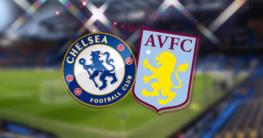 Chelsea v Aston Villa EPL Betting Odds
